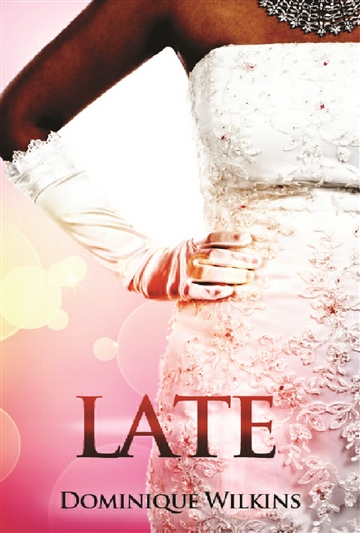 Late by Dominique Wilkins