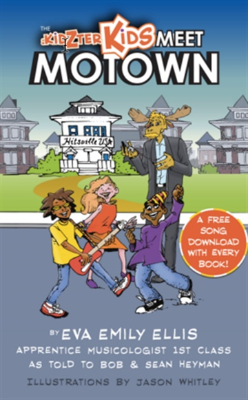 Eva Emily Ellis : The Kidzter Kids Meet Motown
