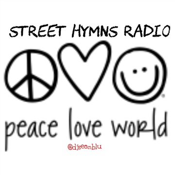 Street Hymns Radio June 18 2020 by DJ Sean Blu