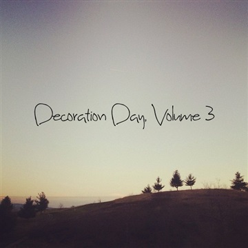Mason Jar Music : Decoration Day, Volume 3