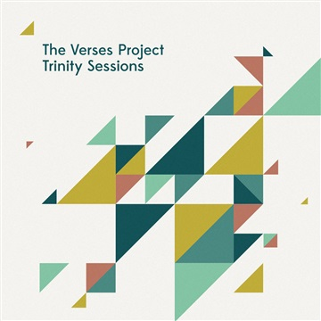 Trinity Sessions by The Verses Project