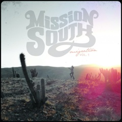 Migration Vol. 1 by Mission South