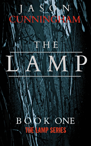 The Lamp (The Lamp Series, Book 1) by Jason Cunningham