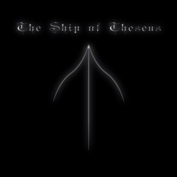The Ship of Theseus by The Mad Poet