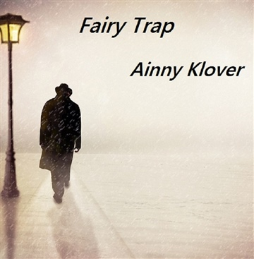 Fairy Trap by Ainny Klover