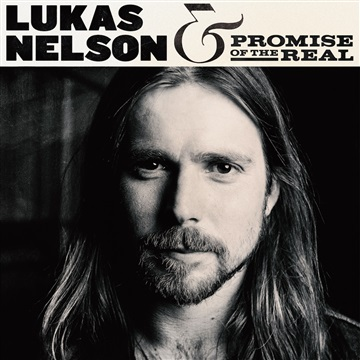 Lukas Nelson & Promise of the Real : Find Yourself EP
