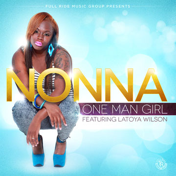 Nonna - One Man Girl - feat. Latoya Wilson by Thi'sl