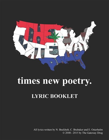 The Gateway Drug- times new poetry (lyric book)