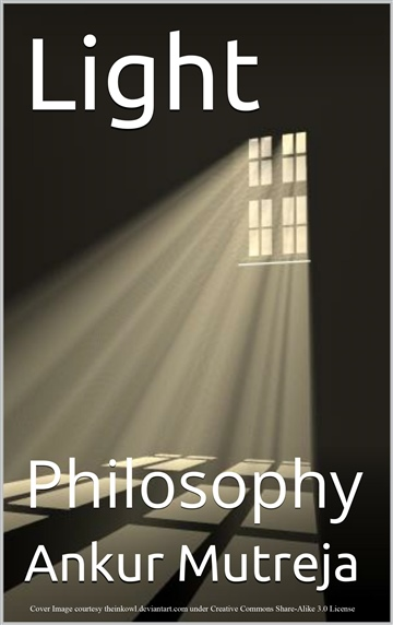 Light: Philosophy by Ankur Mutreja
