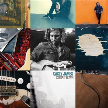 Casey James : Strip It Down