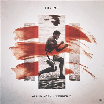 DR3AMR : Alano Adan x WxNDER y - Try Me