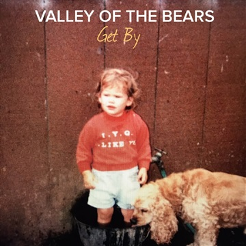 Get By (LP Demo) by Valley Of The Bears