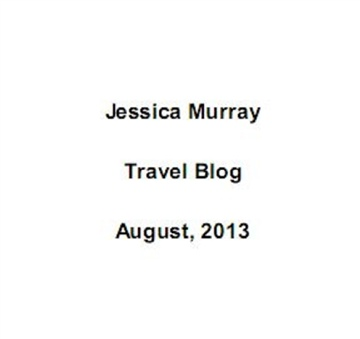 08/2013: travel blog by Jessica Murray