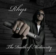 The Death of Mediocrity by Rhys