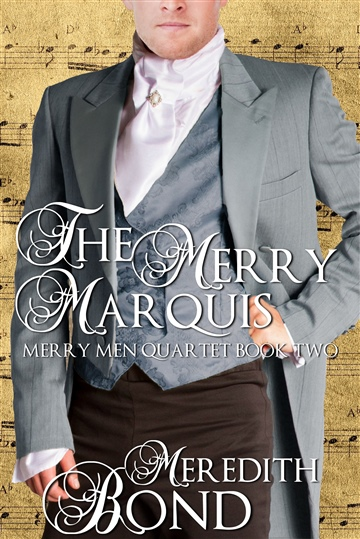 Meredith Bond : The Merry Marquis