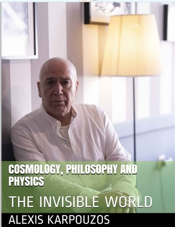 COSMOLOGY, PHILOSOPHY AND PHYSICS by alexis karpouzos