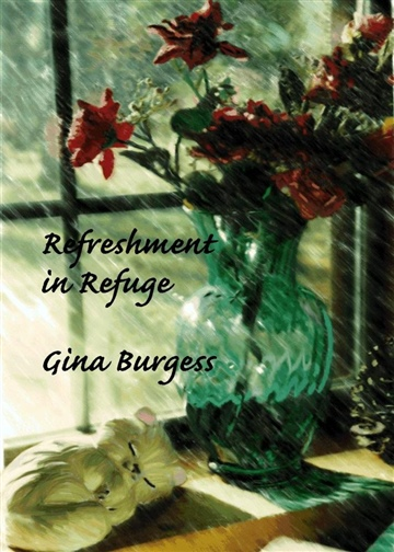Refreshment in Refuge by Gina Burgess