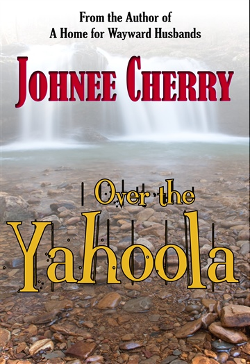 Johnee Cherry : Over the Yahoola