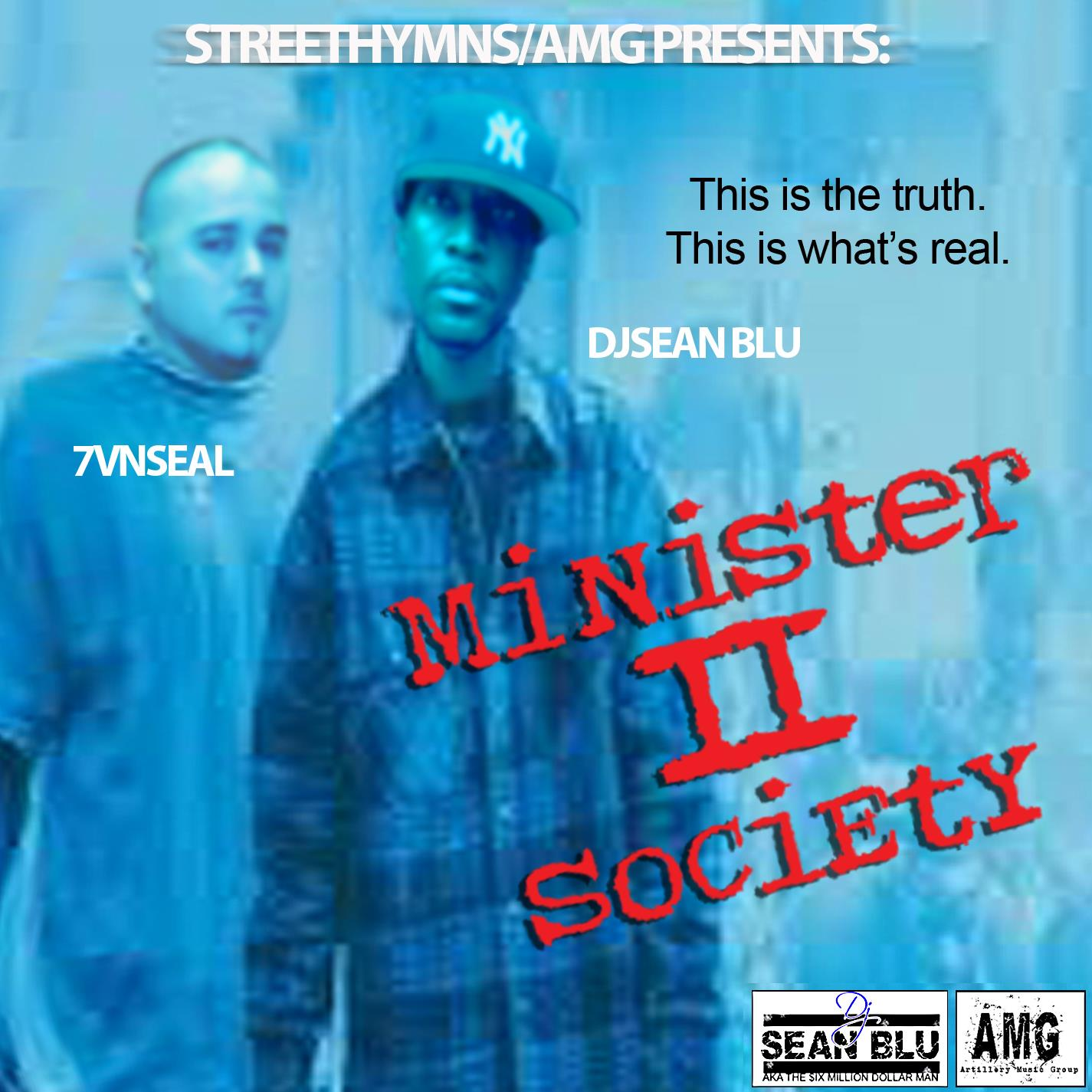 Minister II Society Mixtape Hosted by DJ Sean Blue by 7vnseal