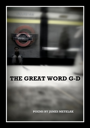 The Great Word G-d by James Metelak
