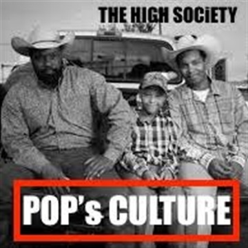 Pop's Culture by The High Society