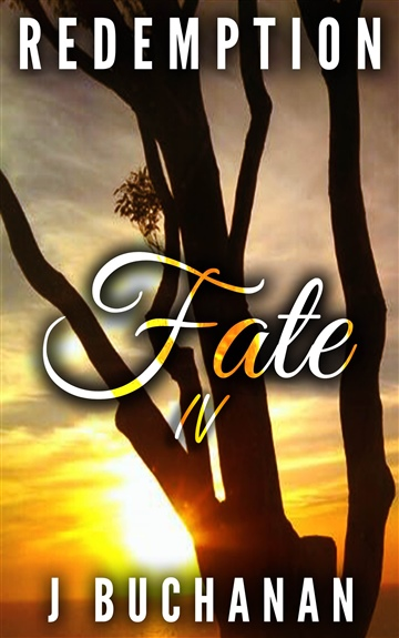 J.Buchanan : FATE: Part IV Redemption
