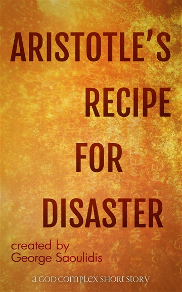 Aristotle's Recipe For Disaster