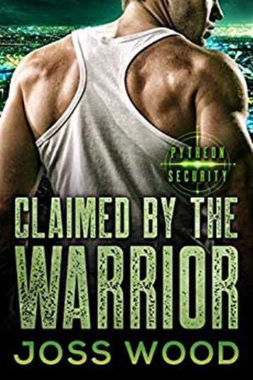 Claimed by the Warrior  by Joss Wood