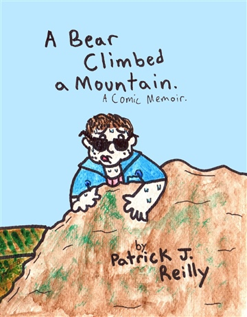 A Bear Climbed a Mountain.
