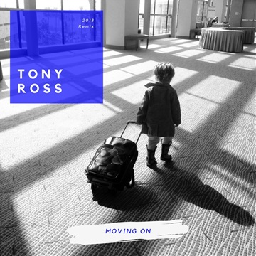 Moving On by Tony Ross