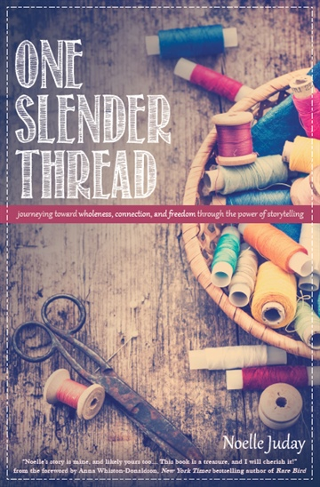 Noelle Juday : One Slender Thread