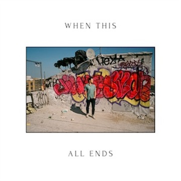 When This All Ends by Couvo