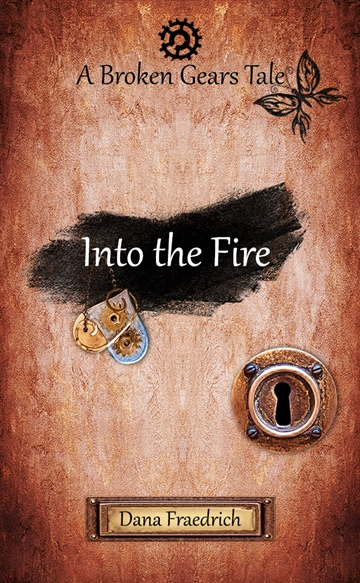 Dana Fraedrich : Into the Fire