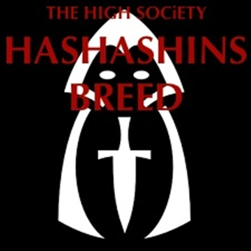 HASHASINS BREED by The High Society