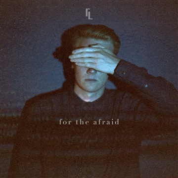 For The Afraid by Liminal