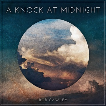 A Knock At Midnight by Rob Cawley