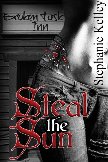 Steal the Sun by Stephanie Kelley