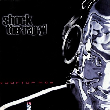 Shock Therapy by Rooftop MCs
