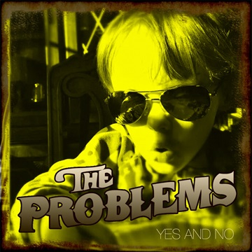 Yes and NO-single by  The Problems