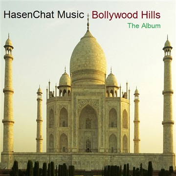 Bollywood Hills - The Album by HasenChat Music