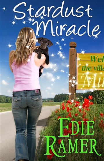 Stardust Miracle (A Miracle Interrupted novel) by Edie Ramer