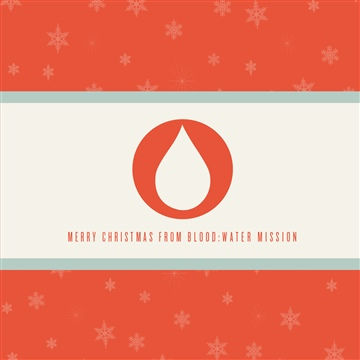 Give Hope This Christmas by Blood:Water Mission