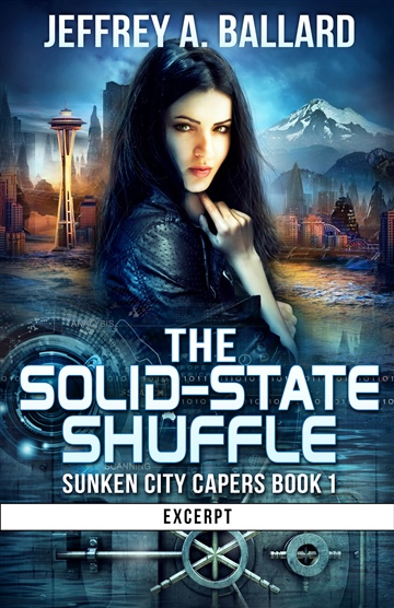 The Solid-State Shuffle: Sunken City Capers Book 1 (Excerpt)