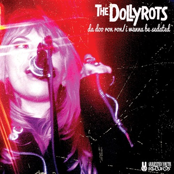 The Dollyrots : Da Doo Ron Ron/I Wanna Be Sedated