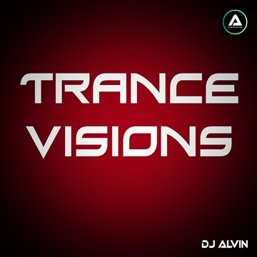 DJ Alvin - Trance Visions by ALVIN PRODUCTION ®