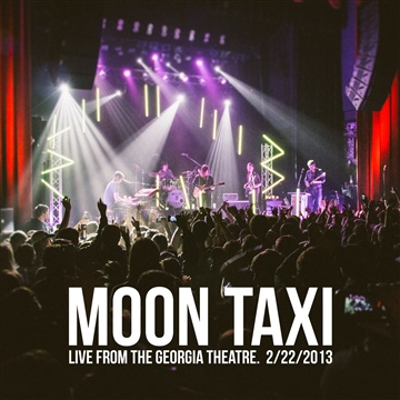 Live from the Georgia Theatre: 2/22/2013 by Moon Taxi