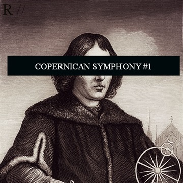 Copernican Symphony #1 by RAYDEATE