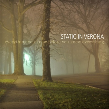 Everything You Knew Before You Knew Everything by Static in Verona