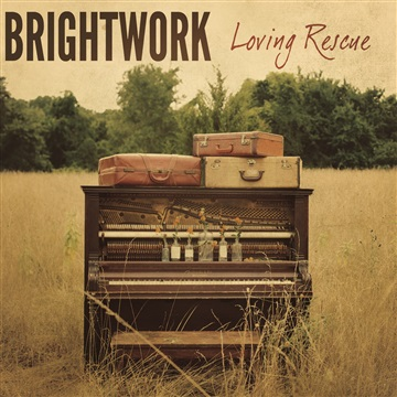 Loving Rescue EP by Brightwork