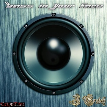 Bass In Your Face by J Crutch